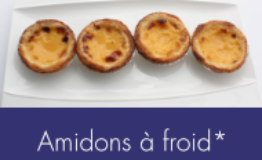 Amidons a froid